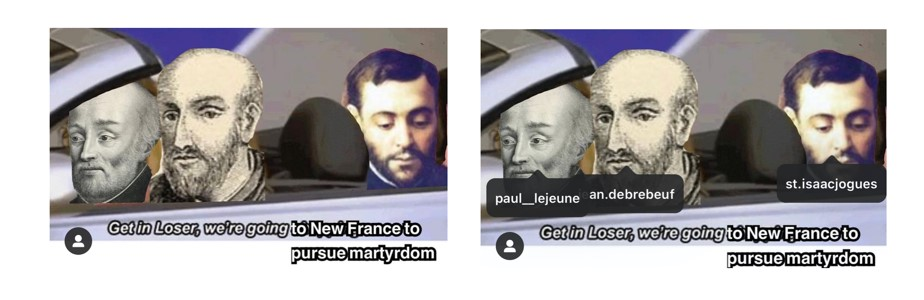 "Three men sitting in a car with text: ""get in loser we're going to New France to pursue martyrdom"""